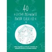 40 de lecturi pasionante pentru liceu - clasa a XI-a - Adrian Savoiu, Florin Ionita