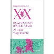 Ai toata viata inainte, editia a II-a - Romain Gary (Emile Ajar)