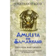 Amuleta din Samarkand - Jonathan Stroud