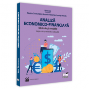Analiza economico-financiara. Metode si modele - Luminita Horhota, Alexandru Adrian Tole, Nicoleta Cristina Matei