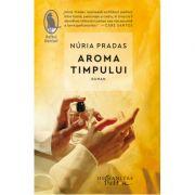 Aroma timpului - Nuria Pradas