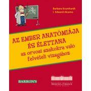 Az ember anatomiaja es elettana Az orvosi szakokra valo felveteli vizsgahoz - Barbara Krumhardt, I. Edward Alcamo