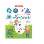 Caietul meu de activitati Montessori - Celine Santini, Vendula Kachel