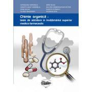Chimie organica. Teste de admitere in invatamantul superior medico-farmaceutic - Veronica Avrigeanu