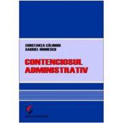 Contenciosul administrativ - Constanta Calinoiu, Gabriel Moinescu