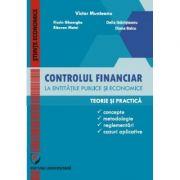Controlul financiar la entitatile publice si economice - Victor Munteanu