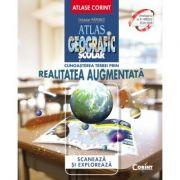 Cunoasterea Terrei prin realitatea augmentata. Atlas geografic scolar - Octavian Mandrut