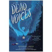 Dead Voices - Katherine Arden