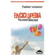 Enciclopedia transformarii – Vladimir Lermontov