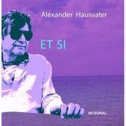 ET SI - Alexander Hausvater