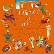 Fabrica de lipici - Carmen Tiderle