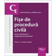 Fise de procedura civila pentru admiterea in magistratura si avocatura. Editia a 7-a - Gabriela Raducan, Madalina Dinu