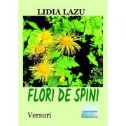 Flori de spini - Lidia Lazu