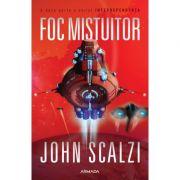 Foc mistuitor (Seria Interdependenta, partea a II-a) - John Scalzi