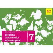 Geografia continentelor extraeuropene. Caiet pentru clasa a VII-a - Steluta Dan
