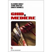 Ghid de mediere - Claudiu Ignat, Cristi Danilet, Zeno Sustac