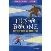 Hugo si Boone. Detectorul de monstri. Campion la citit (nivelul 6) - Ellen Potter