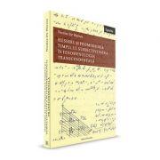 Husserl si promisiunea timpului. Subiectivitatea in fenomenologia transcendentala - Nicolas De Warren