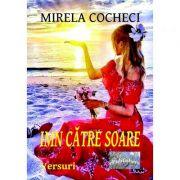 Imn catre soare - Mirela Cocheci