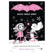 Isadora Moon aduce magia iernii - Harriet Muncaster