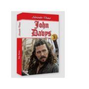 John Davys (volumul 2) - Alexandre Dumas