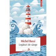 Legaturi de sange - Michel Bussi