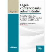 Legea contenciosului administrativ. Actualizat 23 octombrie 2020 - Ovidiu Podaru