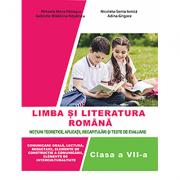 Limba si literatura romana pentru clasa a VII-a. Notiuni teoretice, aplicatii, recapitulari si teste de evaluare - Nicoleta-Sonia Ionica, Adina Grigore
