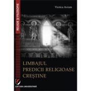Limbajul predicii religioase crestine - Viorica Avram
