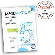 Matematica 2020 - Exercitii si probleme pentru clasa a V-a - AVIZAT - conform cu noua programa - valabil pentru oricare dintre manualele aprobate de MEN