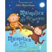 Maimutica de Noapte, Maimutica de Zi - Julia Donaldson