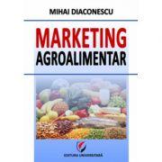 Marketing agroalimentar - Mihai Diaconescu