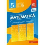 Matematica. Aritmetica, algebra, geometrie. Clasa a V-a. Consolidare. Partea a II-a - Sorin Peligrad, Dan Zaharia, Maria Zaharia