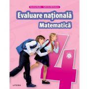 MATEMATICA. Teste pentru evaluarea nationala. Clasa a IV-a - Gabriela Barbulescu, Daniela Besliu