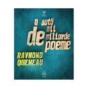 O suta de mii de miliarde de poeme - Raymond Queneau