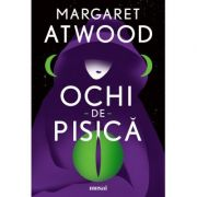 Ochi-de-pisica - Margaret Atwood
