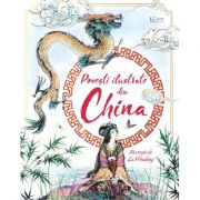 Povesti ilustrate din China (Usborne) - Usborne Books