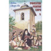Povestiri pentru copii 9 - Ilie Cleopa