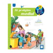 Sa protejam mediul - Carola von Kessel