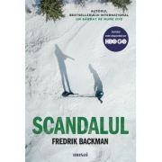 Scandalul - Fredrik Backman