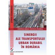 Sinergii ale transportului urban durabil in Romania - Cristina-Emilia Ciovica (Florea)