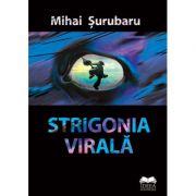 Strigonia virala - Mihai Surubaru