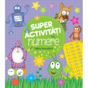 Super activitati cu numere. Tabla inmultirii