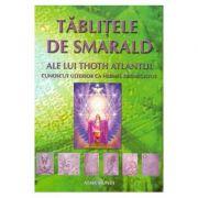 Tablitele de smarald ale lui Thoth Atlantul - Hermes Trismegistus