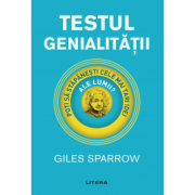 Testul genialitatii - Giles Sparrow
