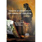 Traditie si continuitate sub semnul lui Liber Pater - Ilona Duta, Ilona Badescu, Nina Aurora Balan