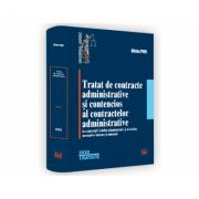 Tratat de contracte administrative si contencios al contractelor administrative in contextul Codului administrativ si al actelor normative interne si unionale - Oliviu Puie