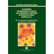 Tulburarile metabolismului osos si ale compozitiei corporale in hepatitele virale cronice B si C - Ecaterina Constanta Barbu