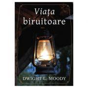 Viata biruitoare - Dwight L. Moody