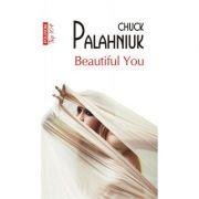 Beautiful You (editie de buzunar) - Chuck Palahniuk